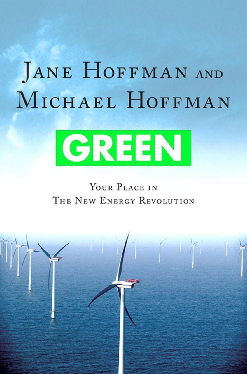 Green: Your Place in the New Energy Revolution
