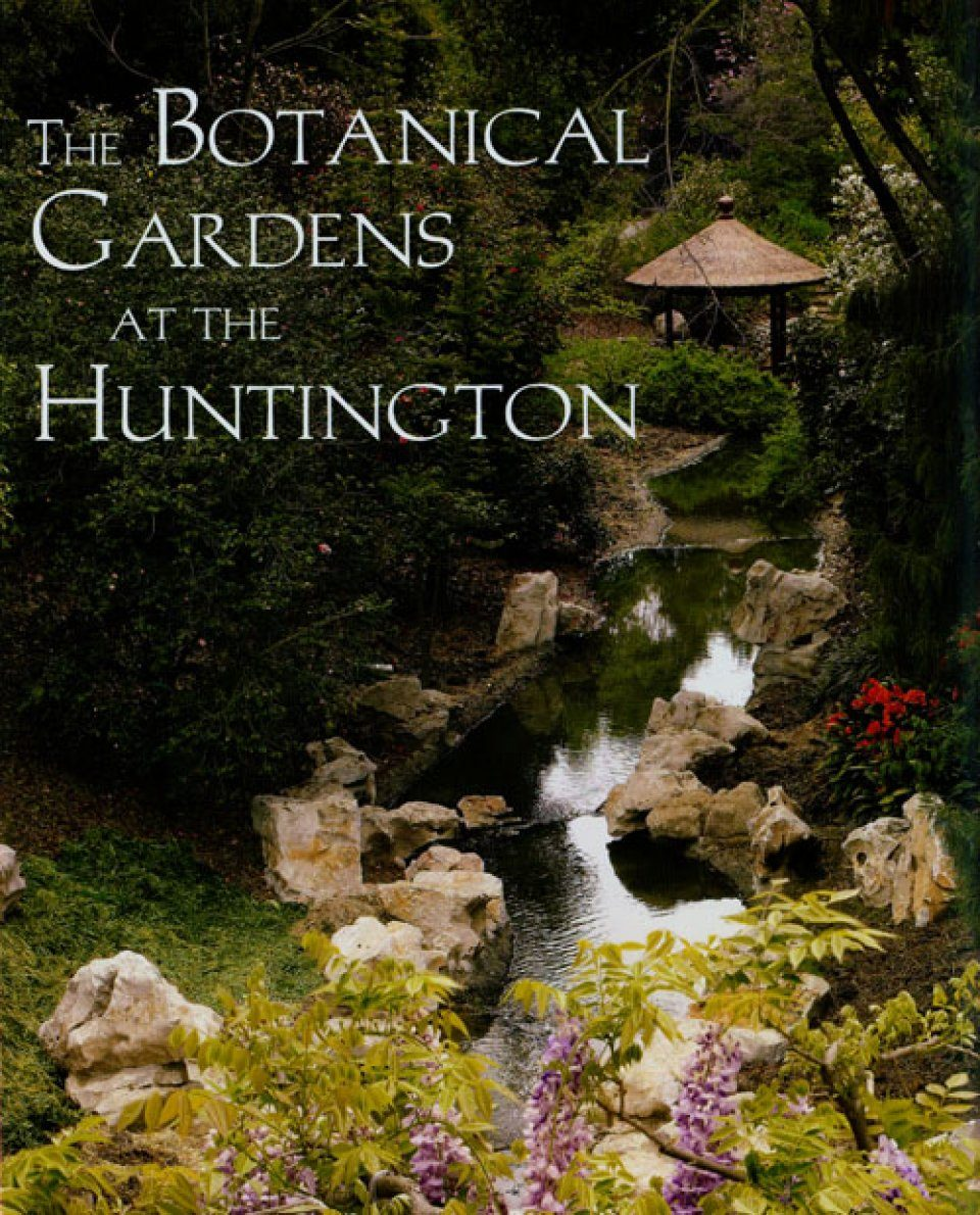 The Botanical Gardens at the Huntington
