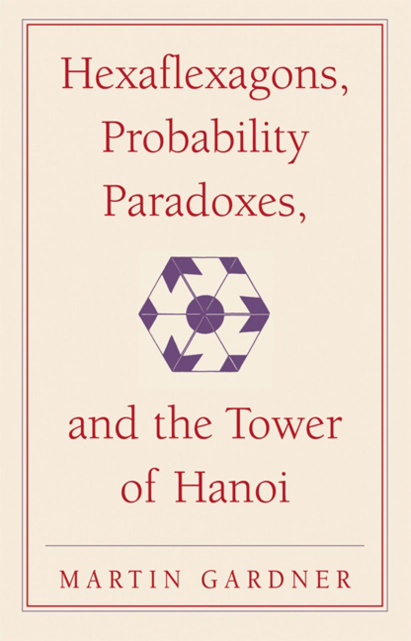 Hexaflexagons, Probability and the Tower of Hanoi