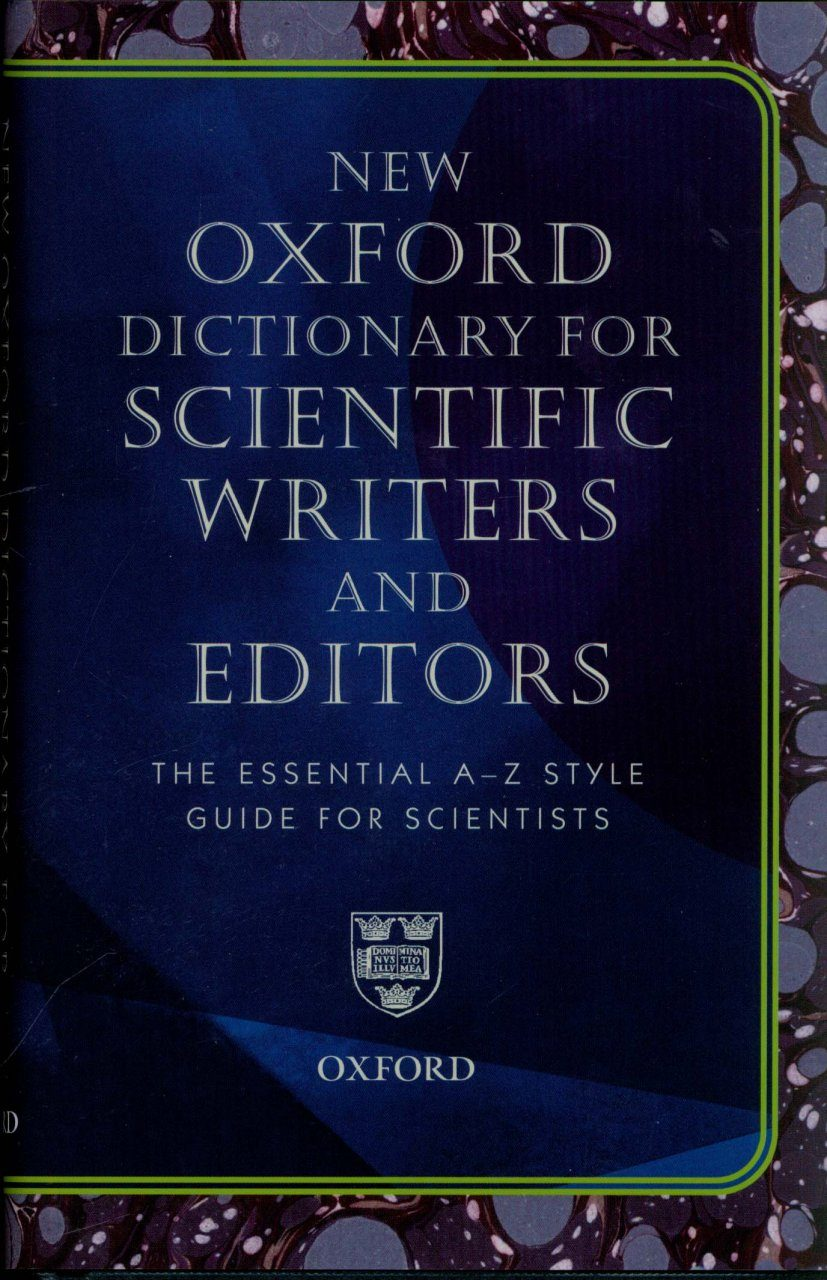 The Oxford Dictionary for Scientific Writers and Editors