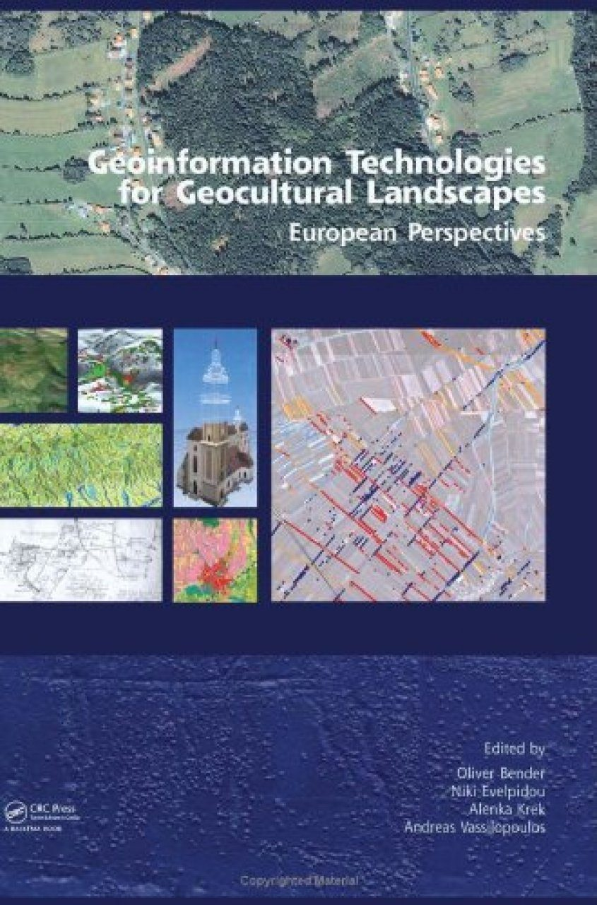 Geoinformation Technologies for Geo-cultural Landscapes