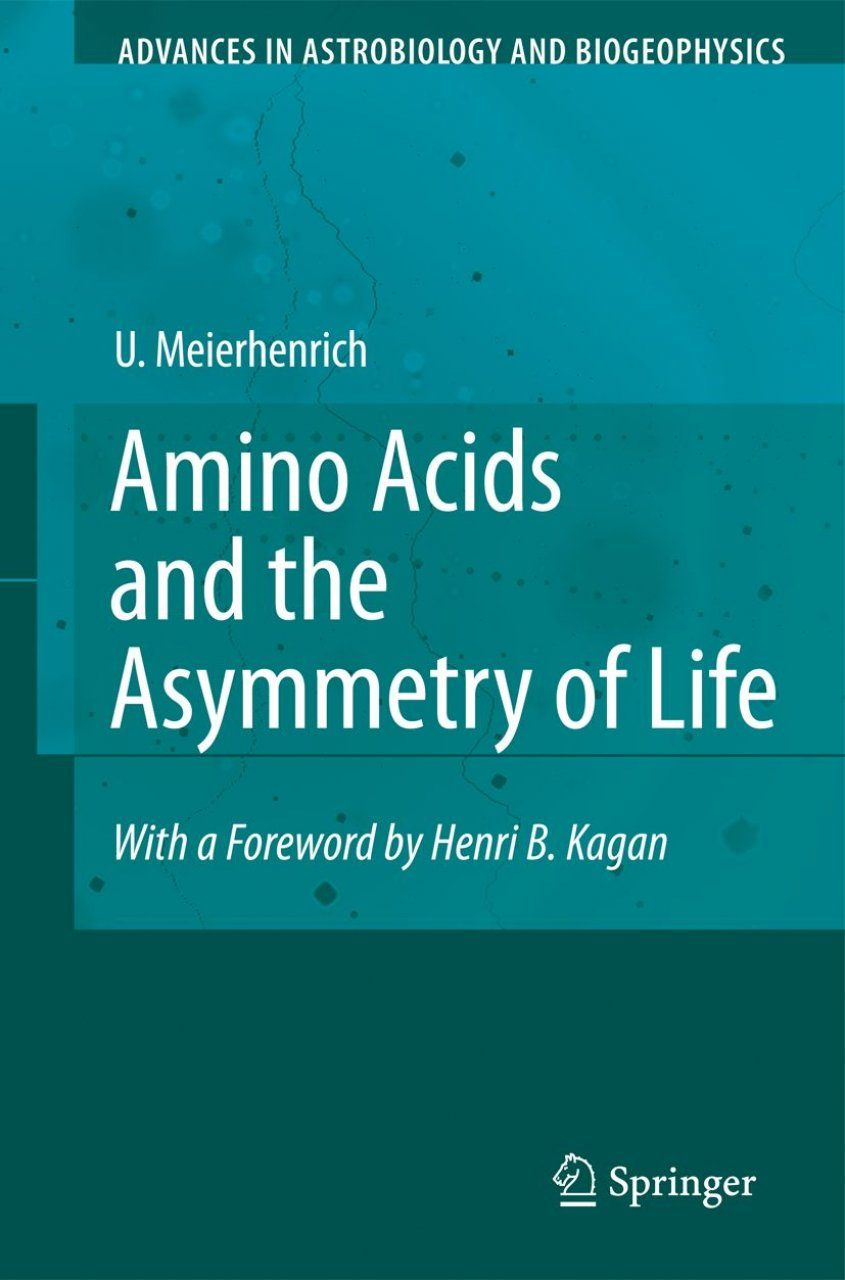Amino Acids and the Asymmetry of Life