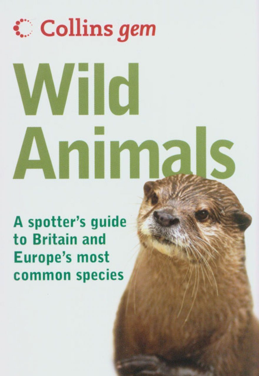 Collins Gem Guide: Wild Animals