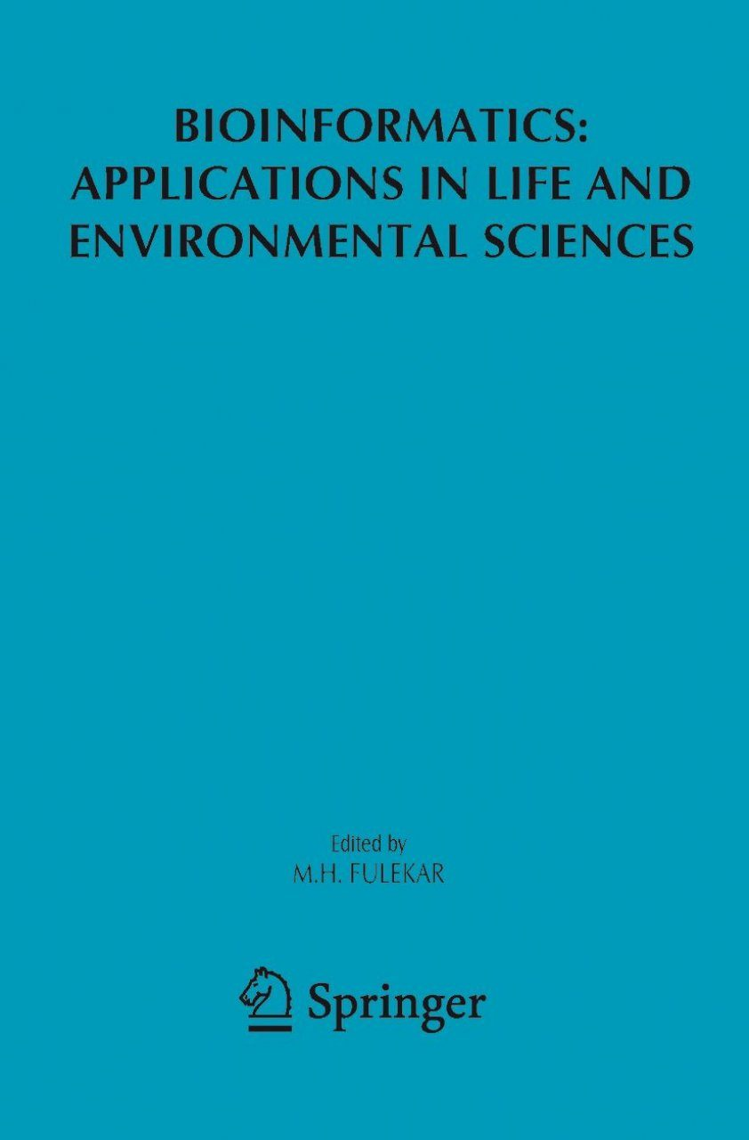 Bioinformatics: Applications in Life and Environmental Sciences