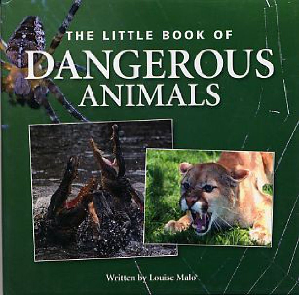 The Little Book of Dangerous Animals