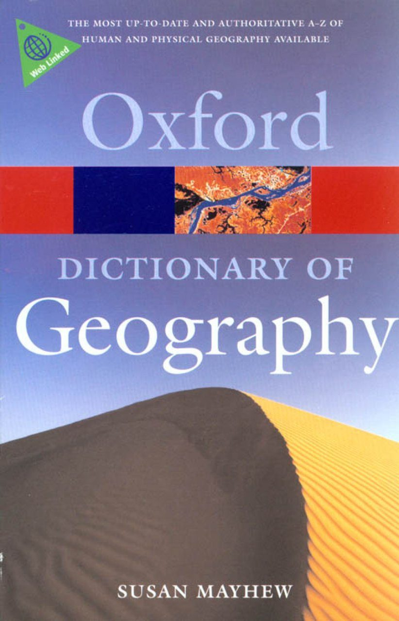 Oxford Dictionary of Geography ...