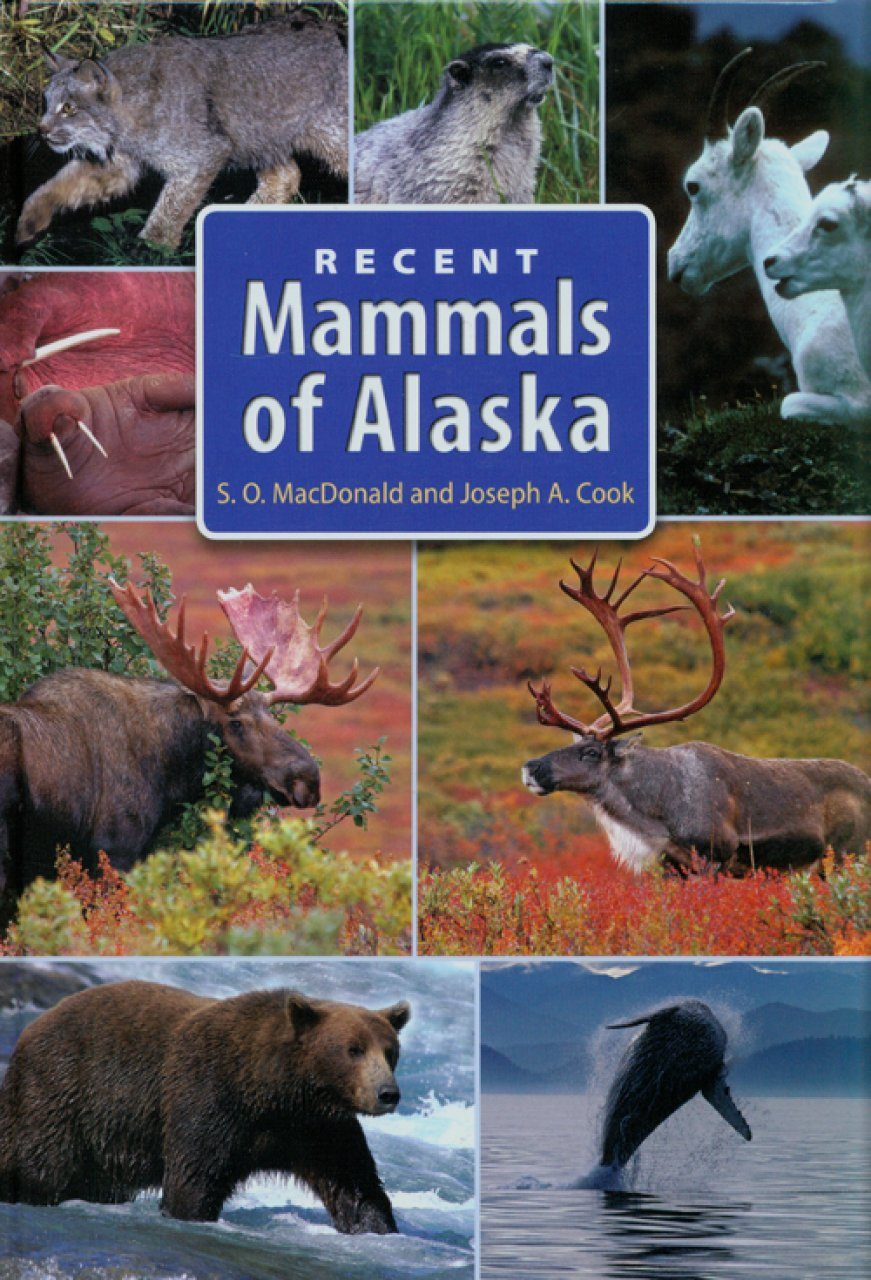 Recent Mammals of Alaska