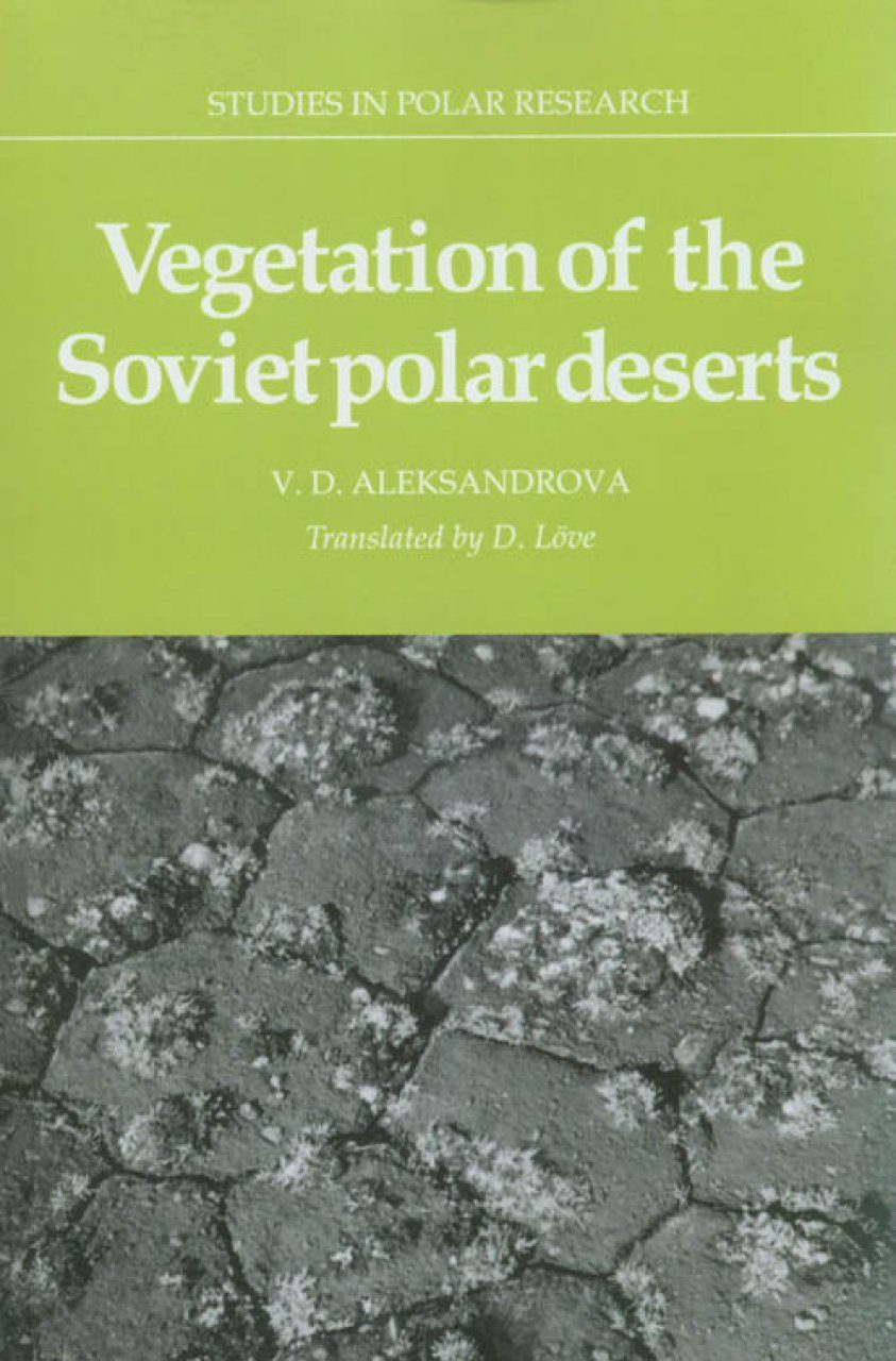 Vegetation of the Soviet Polar Deserts