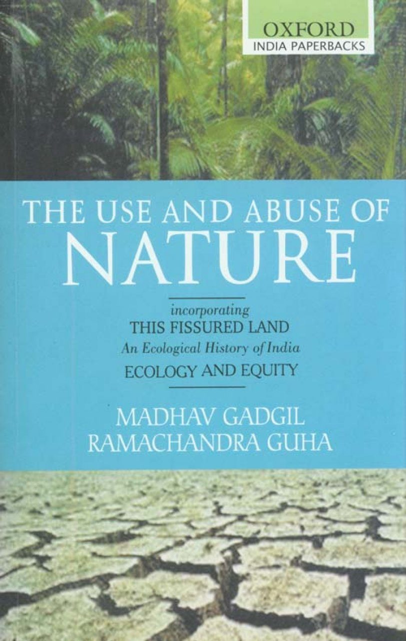 The Use and Abuse of Nature