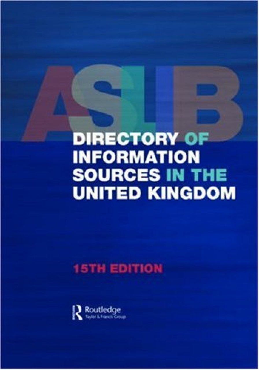 ASLIB Directory of Information Sources in the United Kingdon