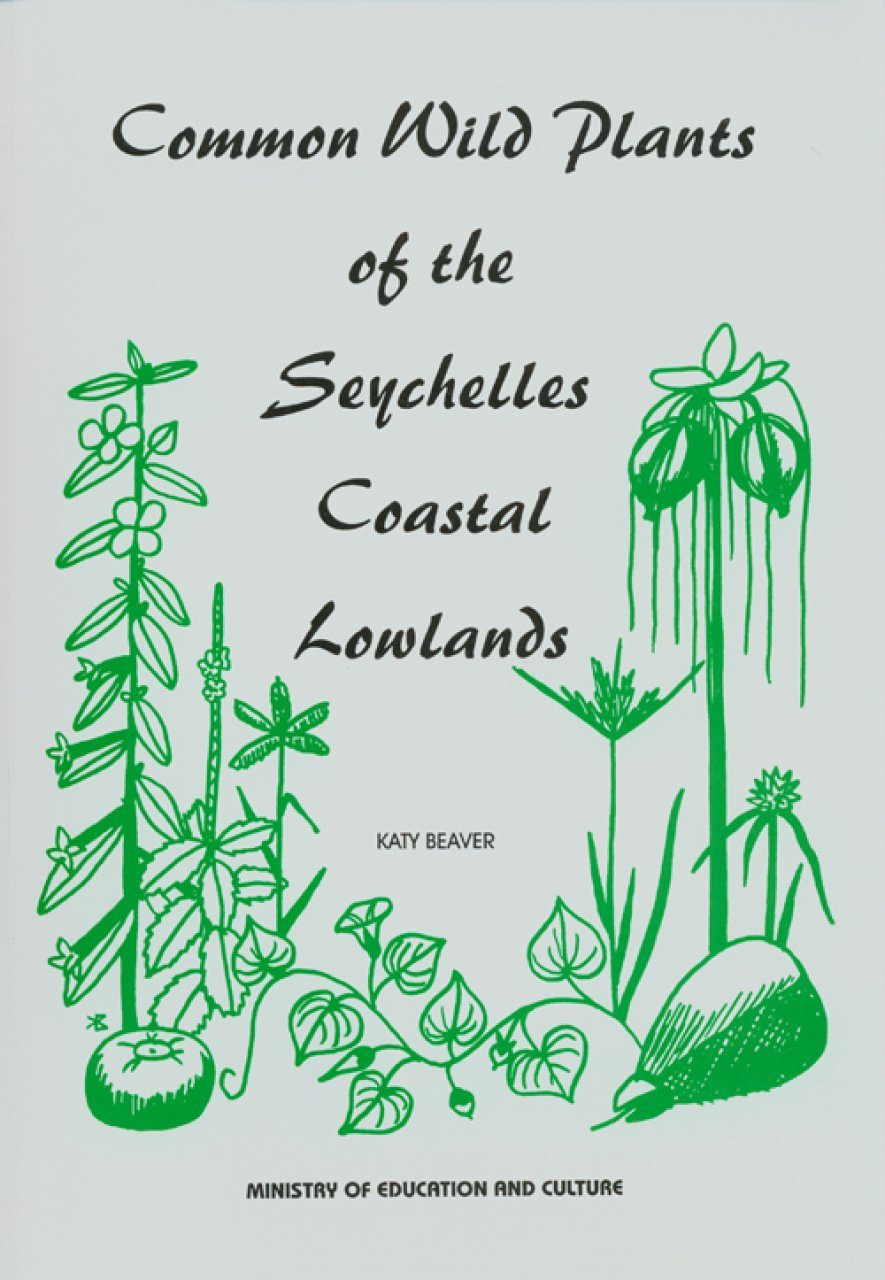 Common Wild Plants of the Seychelles Coastal Lowlands
