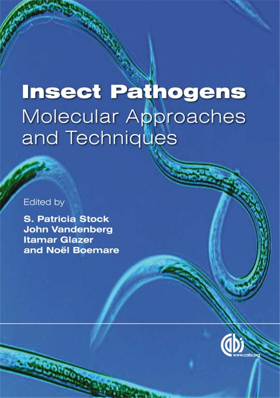 Insect Pathogens: Molecular Approaches and Techniques