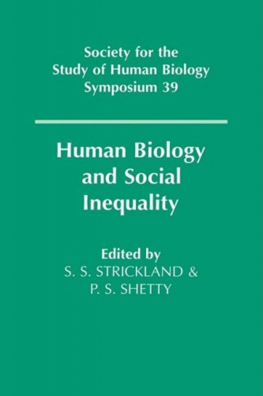 Human Biology and Social Inequality