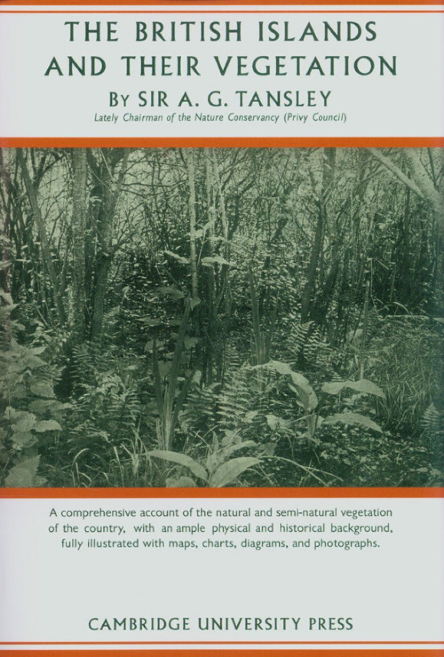 The British Islands and their Vegetation (2-Volume Set)