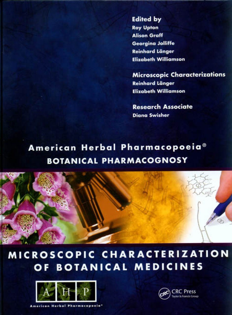American Herbal Pharmacopoeia: Botanical Pharmacognosy