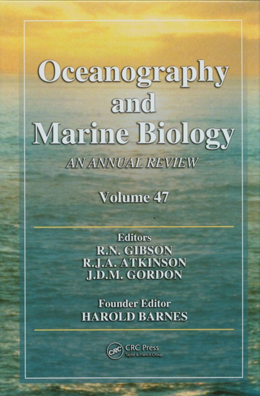 Oceanography and Marine Biology: An Annual Review: Volume 47