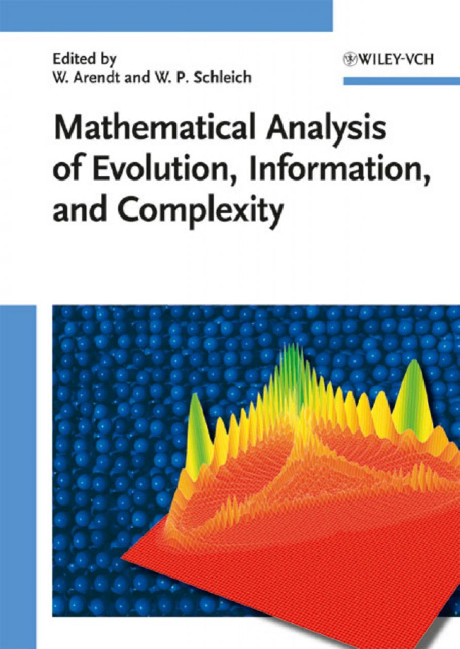 Mathematical Analysis of Evolution, Information and Complexity