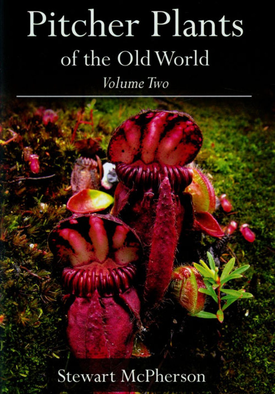 Pitcher Plants of the Old World, Volume Two