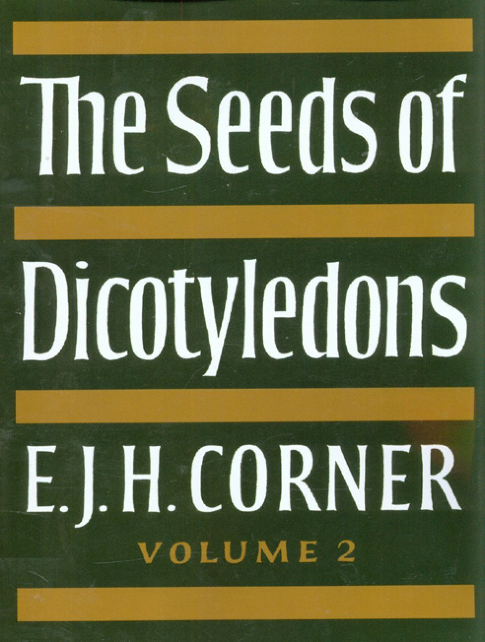 The Seeds of Dicotyledons: Volume 2, Illustrations