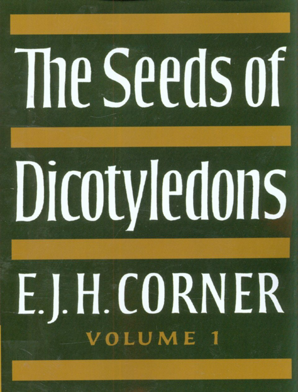 The Seeds of Dicotyledons: Volume 1