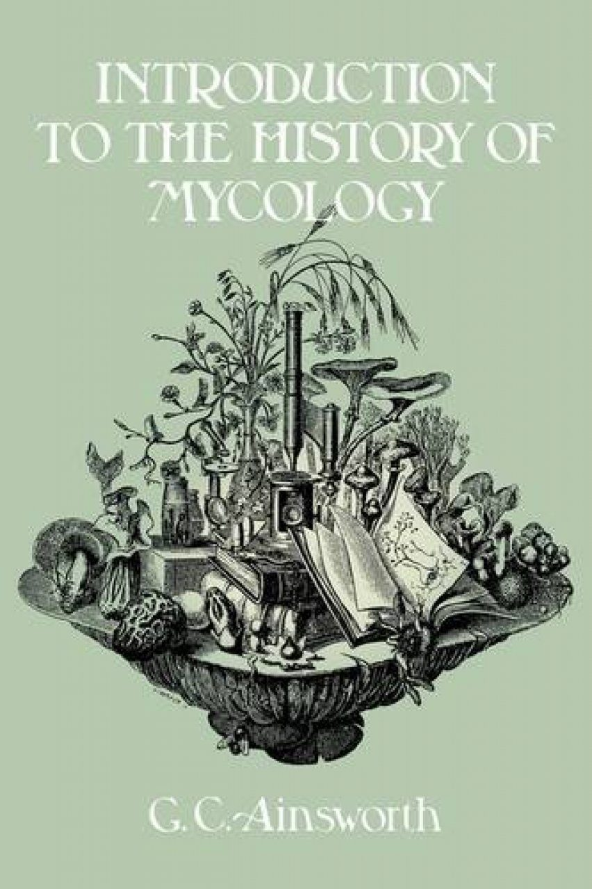 Introduction to the History of Mycology