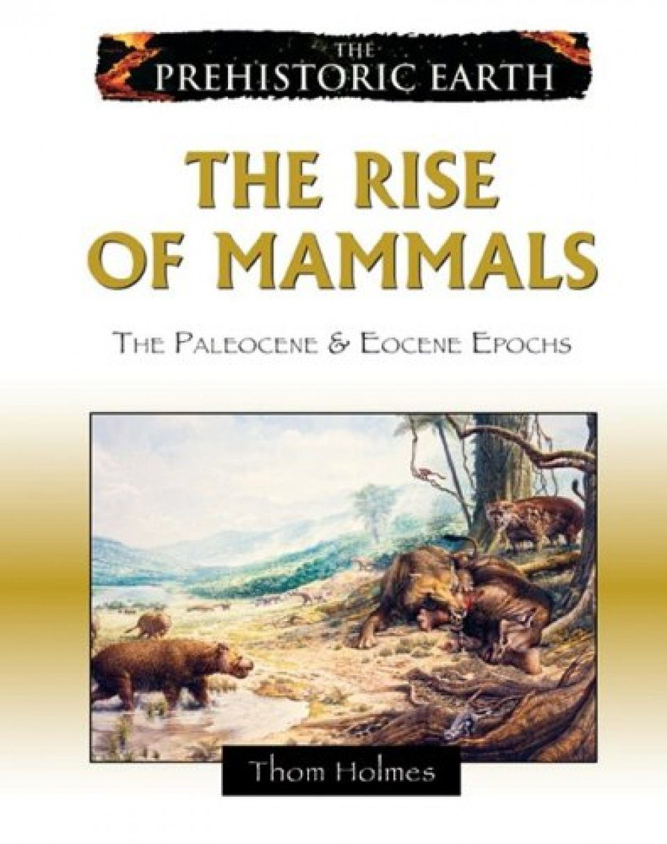 The Rise of Mammals