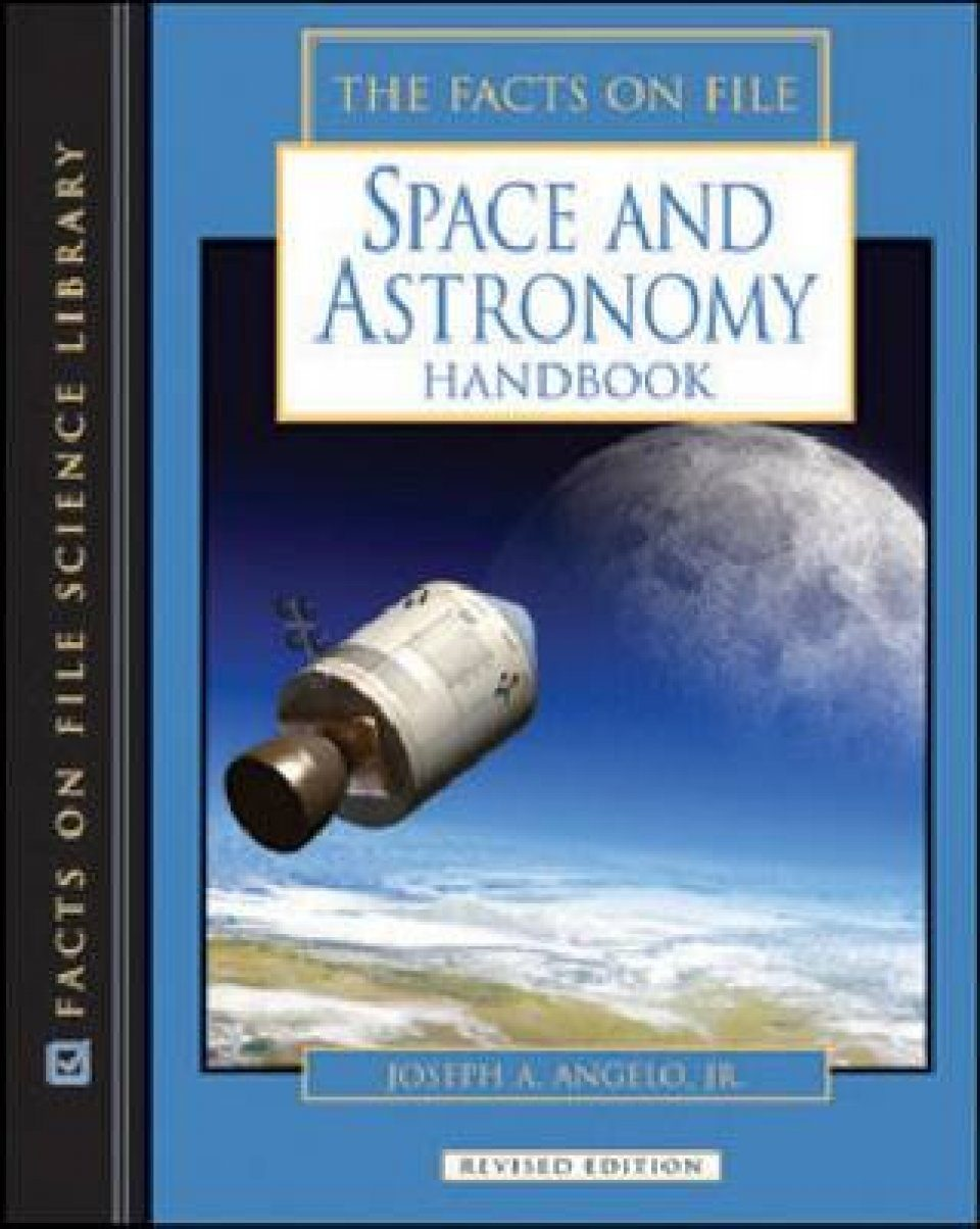 The Facts on File Space and Astronomy Handbook