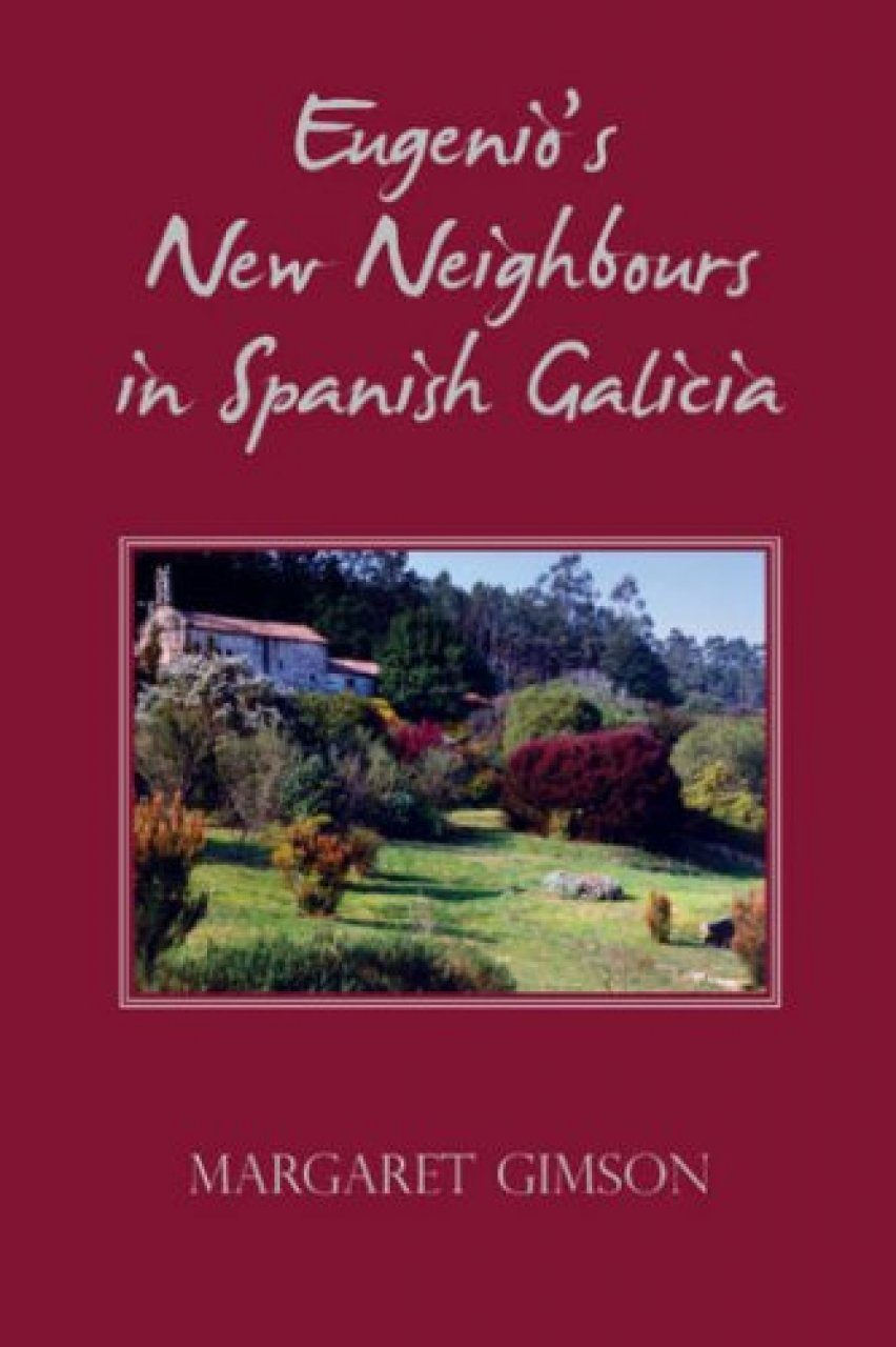Eugenio's New Neighbours in Spanish Galicia