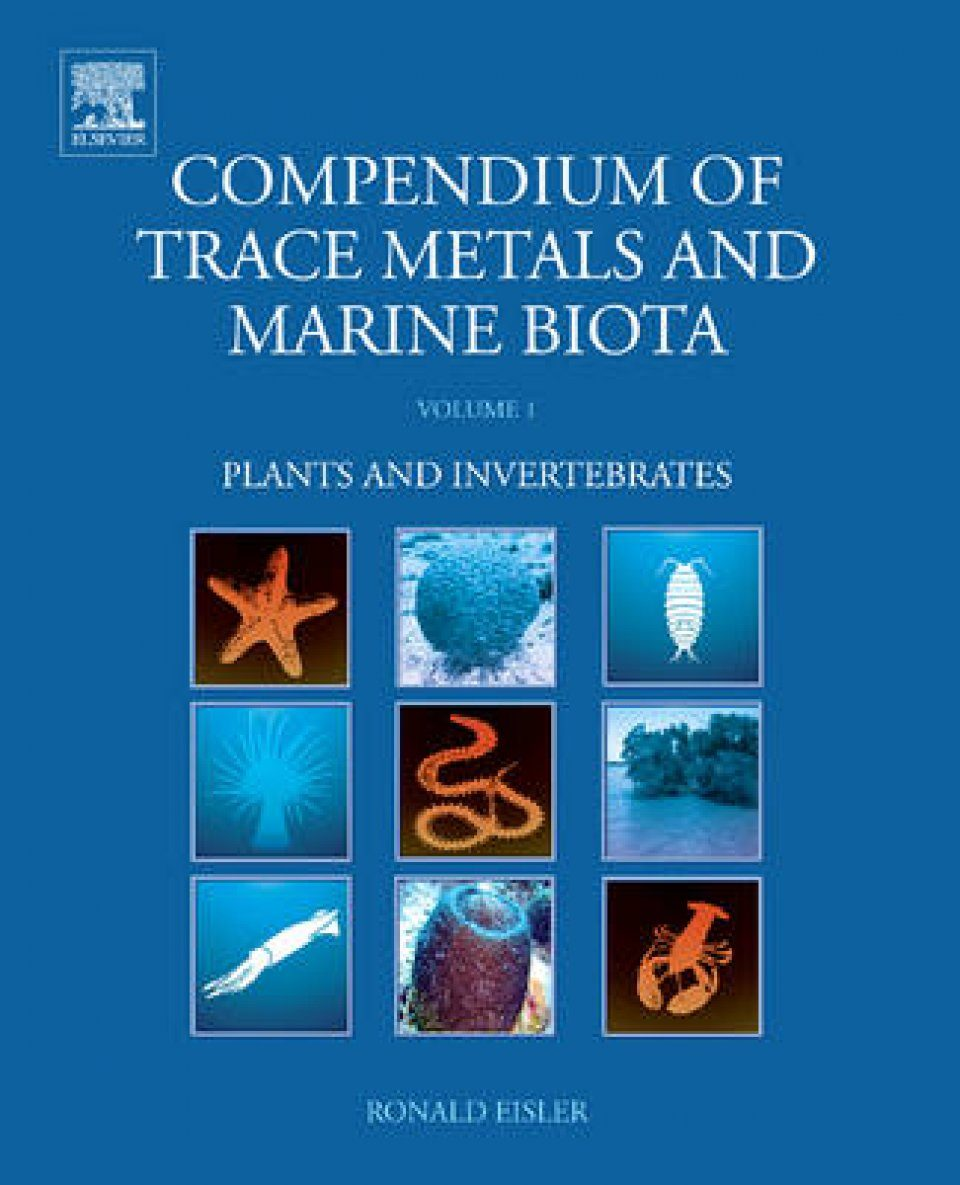 Compendium of Trace Metals and Marine Biota, Volume 1: Plants and Invertebrates