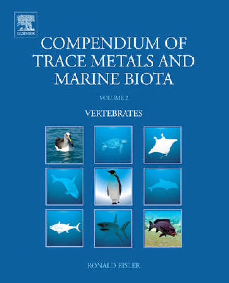 Compendium of Trace Metals and Marine Biota, Volume 2: Vertebrates