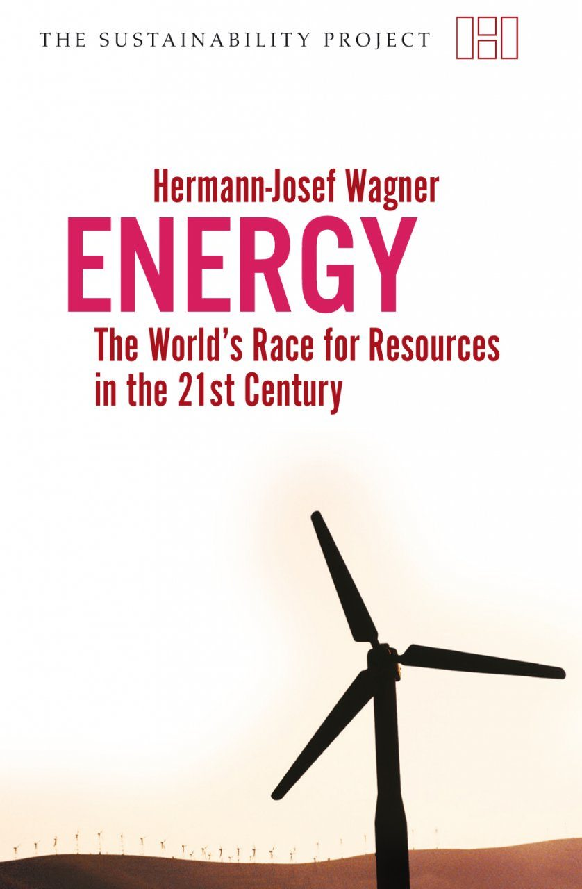 Energy: The World's Race for Resources in the 21st Century