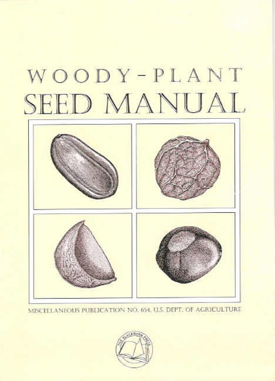 Woody-Plant Seed Manual