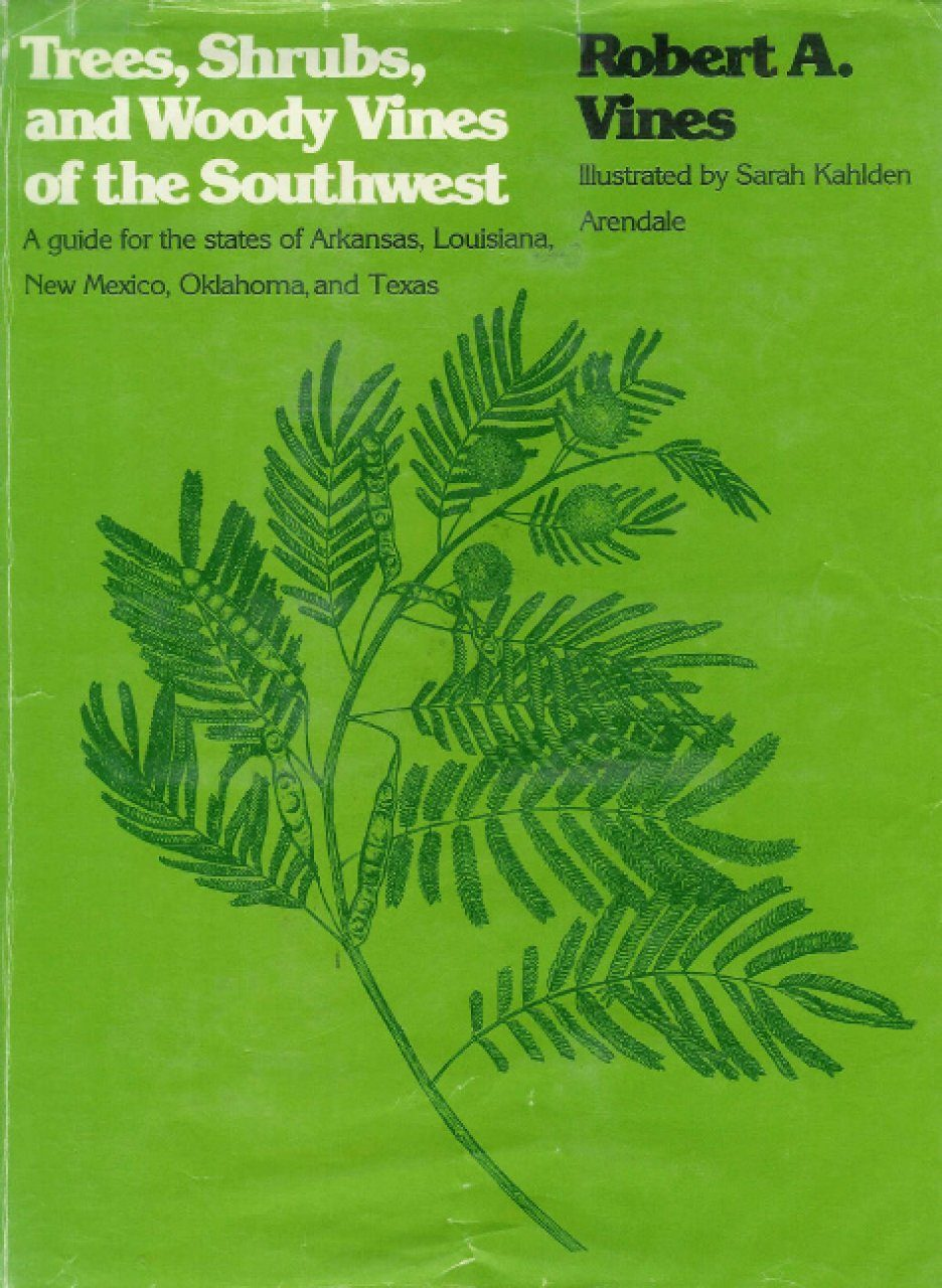 Trees, Shrubs, and Woody Vines of the Southwest
