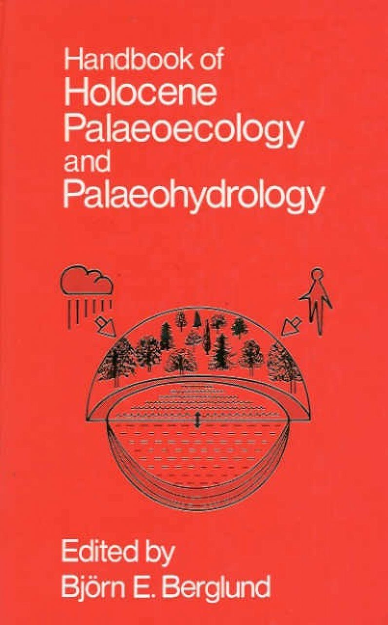 Handbook of Holocene Palaeoecology and Palaeohydrology