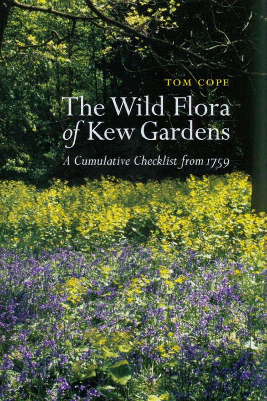 The Wild Flora of Kew Gardens