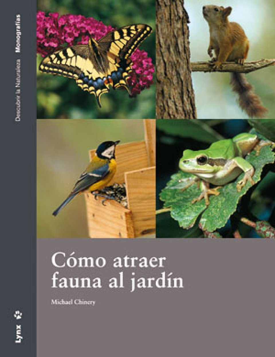 Como Atraer Fauna al Jardin [Attracting Wildlife to Your Garden]