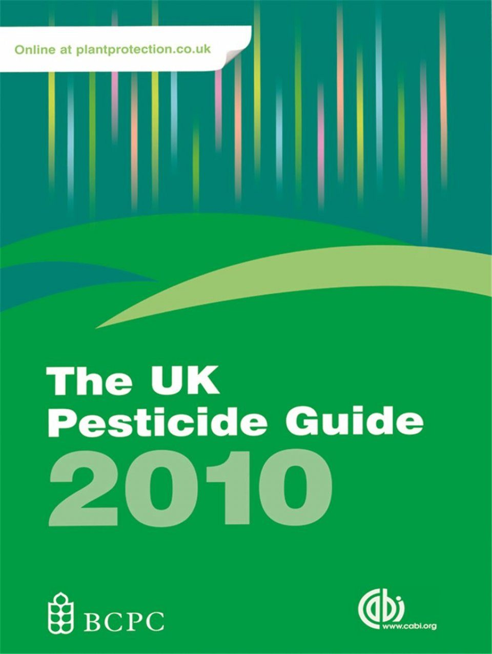 The UK Pesticide Guide 2010