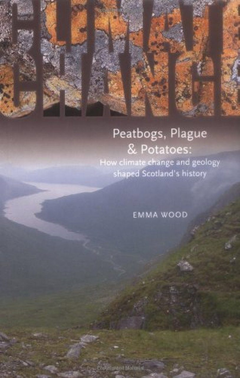 Climate Change, Peatbogs, Plague and Potatoes