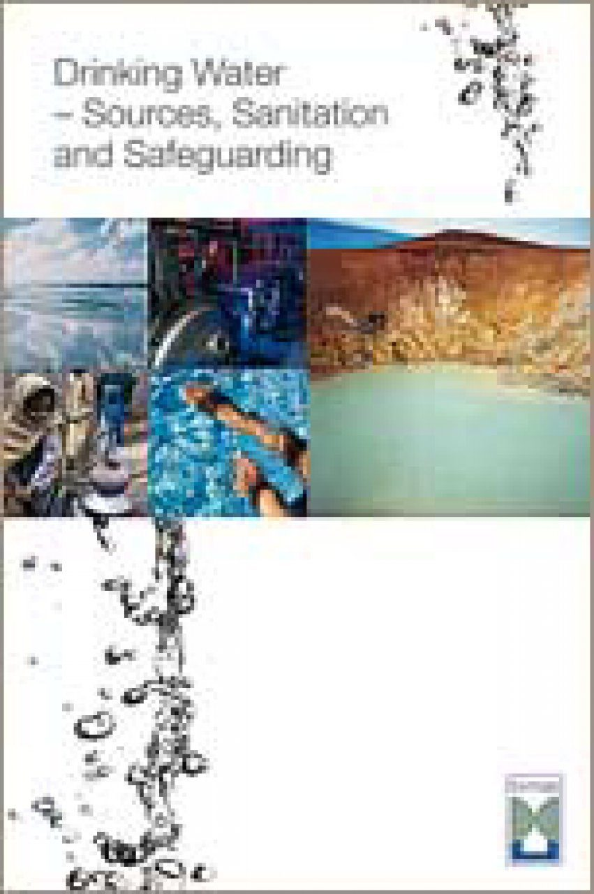 Drinking Water - Sources, Sanitation and Safeguarding