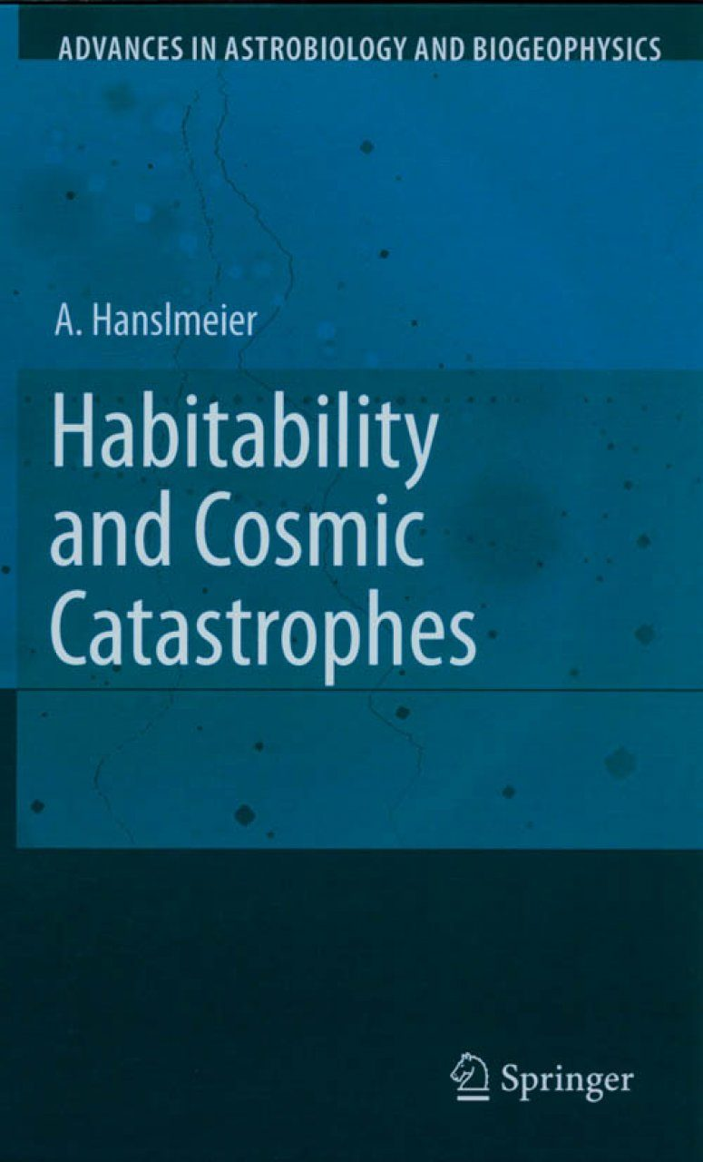 Habitability and Cosmic Catastrophes