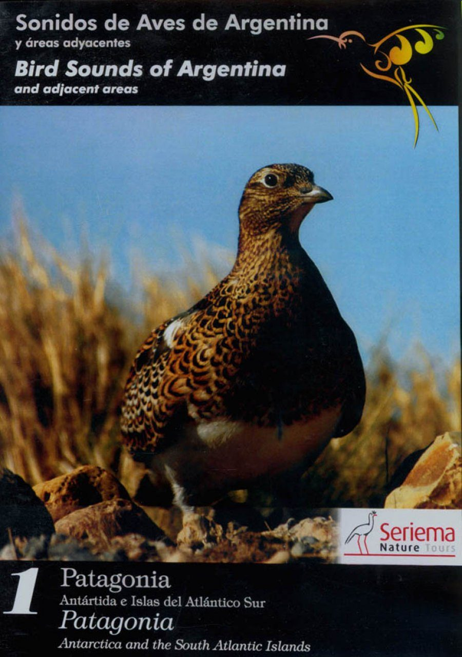 Bird Sounds of Argentina and adjacent areas, Volume 1 / Sonidos de Aves de Argentina y áreas adyacentes, Volume 1