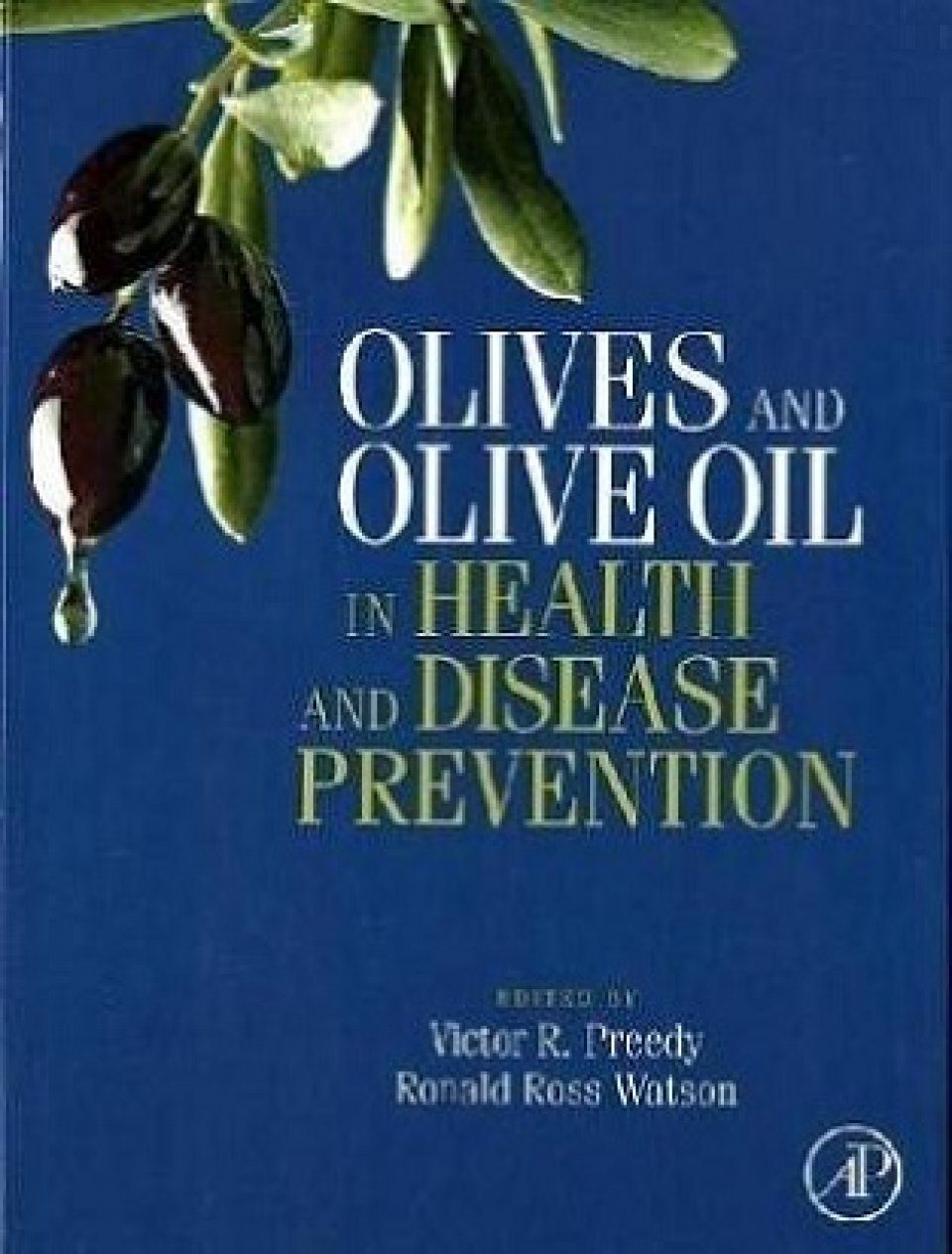 Olives and Olive Oil in Health and Disease Prevention