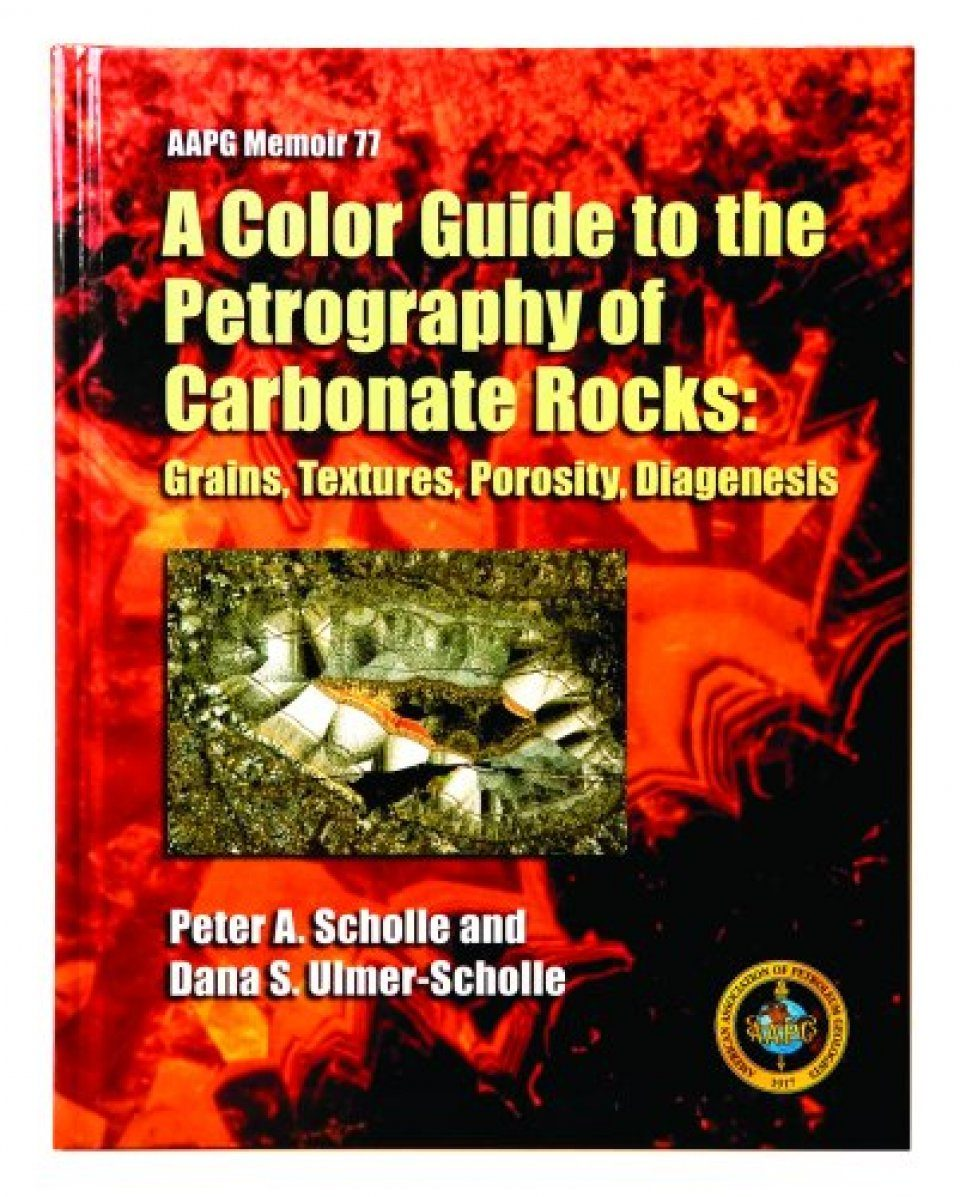 A Colour Guide to the Petrography of Carbonate Rocks