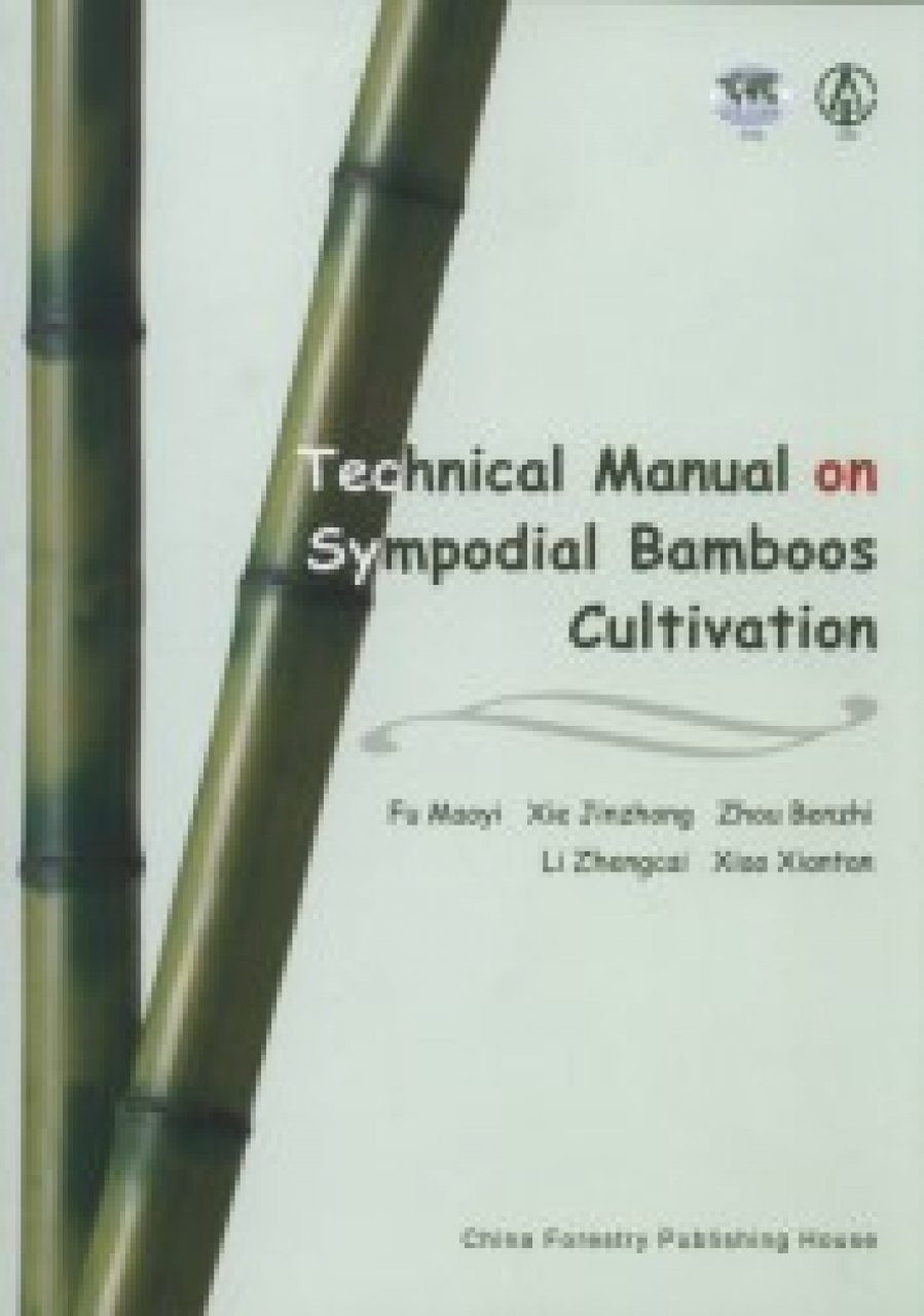 Technical Manual on Sympodial Bamboos Cultivation