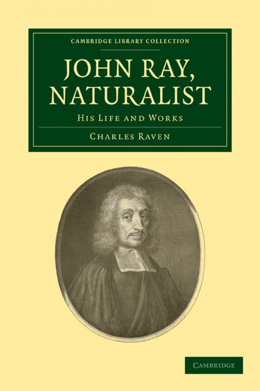 John Ray, Naturalist