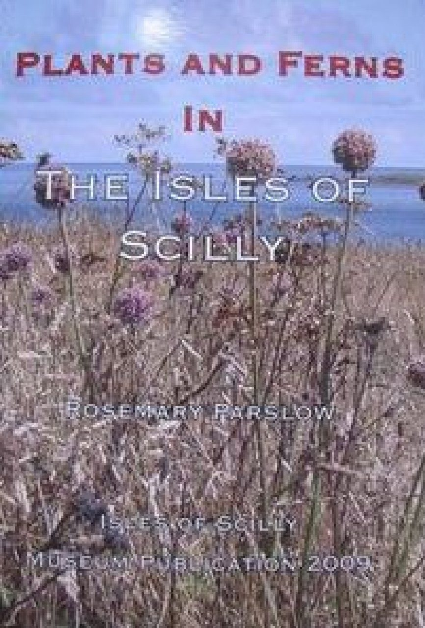 Checklist of Flowering Plants and Ferns in the Isles of Scilly