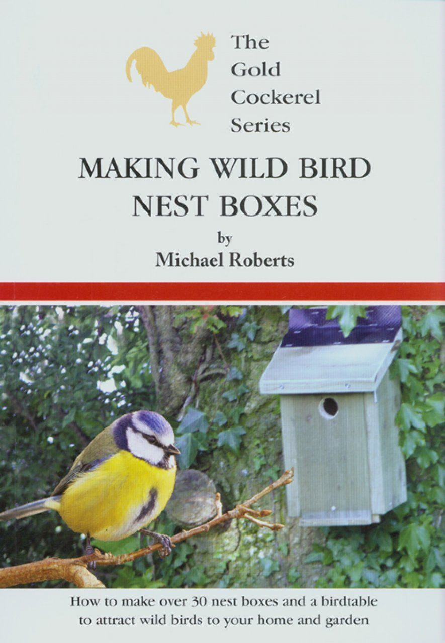 Making wild bird nest boxes michael roberts nhbs book shop making wild bird nest boxes forumfinder Images
