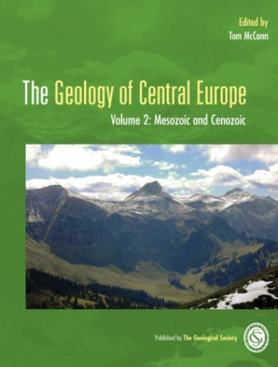 The Geology of Central Europe, Volume 2