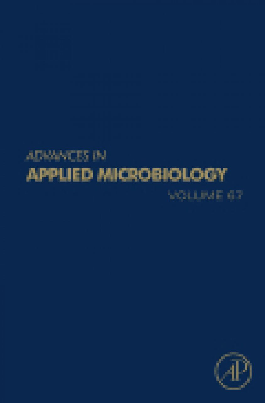 Advances in Applied Microbiology, Volume 67