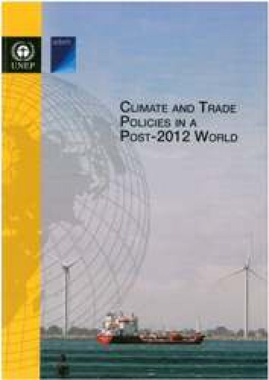 Climate and Trade Policies in a Post-2012 World